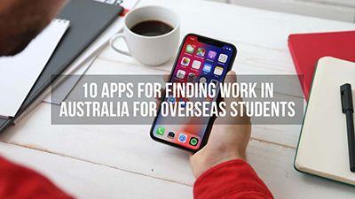 10 اپلیکیشن برای پیدا کردن کار در استرالیا برای دانشجویان بین المللی